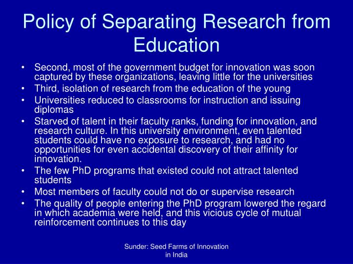 Policy of Separating Research from Education
