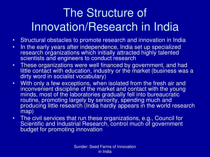 The Structure of Innovation/Research in India
