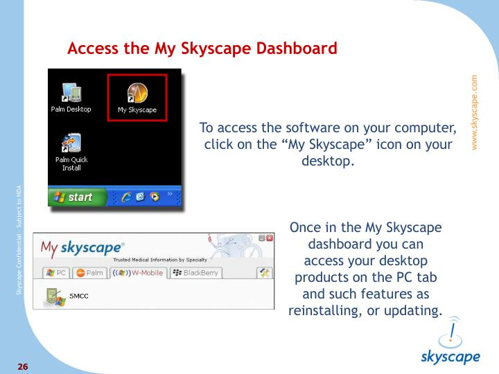 Access the My Skyscape Dashboard