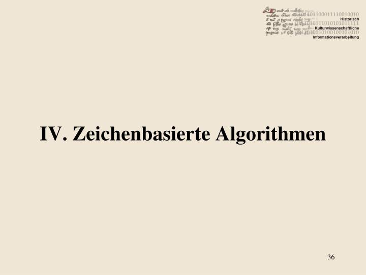 IV. Zeichenbasierte Algorithmen