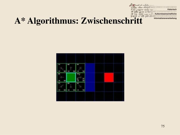 A* Algorithmus: Zwischenschritt