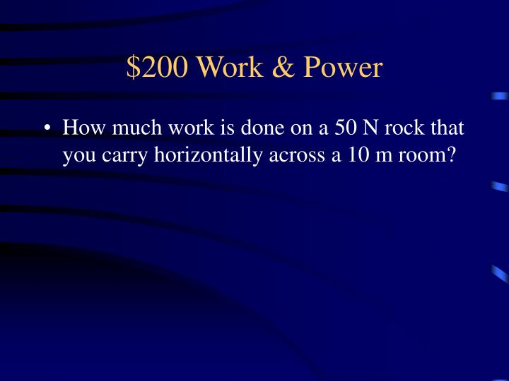 $200 Work & Power