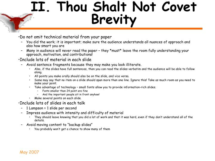 II. Thou Shalt Not Covet Brevity