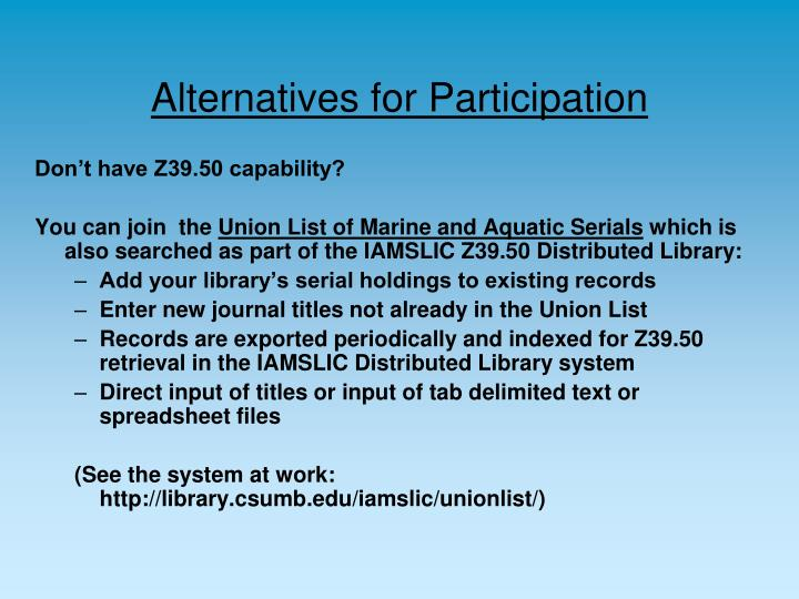Alternatives for Participation