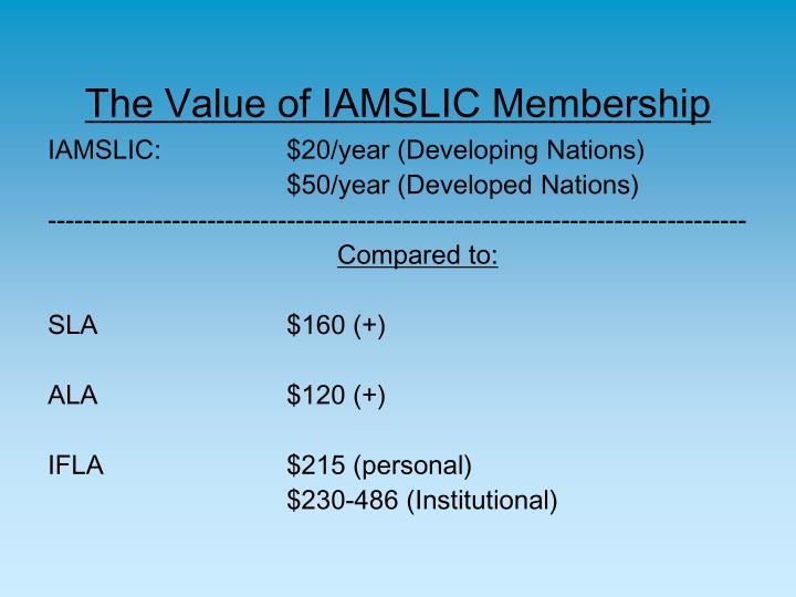 The Value of IAMSLIC Membership