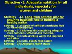 objective 3 adequate nutrition for all individuals especially for women and children
