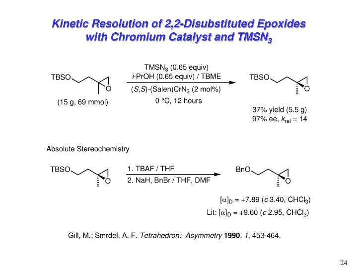 Kinetic Resolution of 2,2-Disubstituted Epoxides with Chromium Catalyst and TMSN