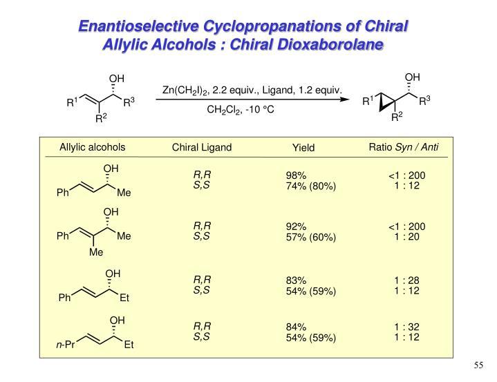 Enantioselective Cyclopropanations of Chiral Allylic Alcohols : Chiral Dioxaborolane