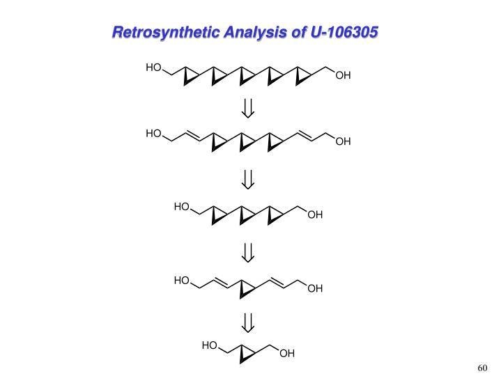Retrosynthetic Analysis of U-106305