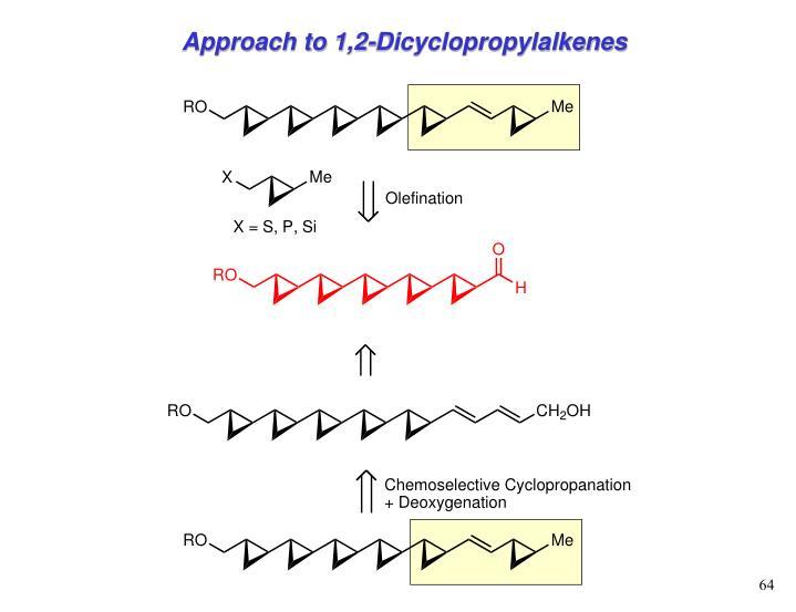 Approach to 1,2-Dicyclopropylalkenes