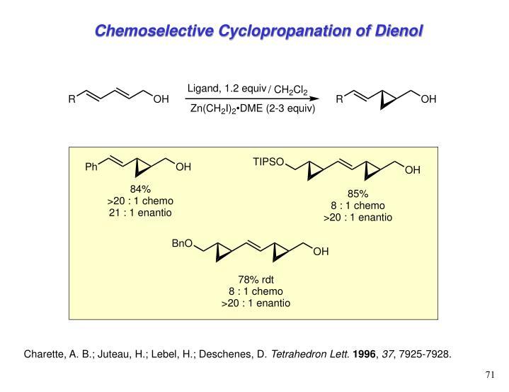 Chemoselective Cyclopropanation of Dienol