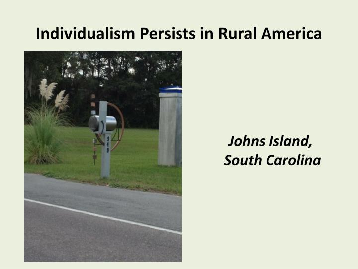 Individualism Persists in Rural America
