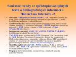 sou asn trendy ve zp stup ov n pln ch text a bibliografick ch informac o l nc ch na internetu 2