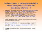 sou asn trendy ve zp stup ov n pln ch text a bibliografick ch informac o l nc ch na internetu 3