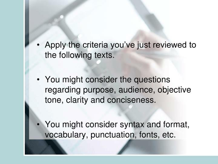 Apply the criteria you've just reviewed to the following texts.