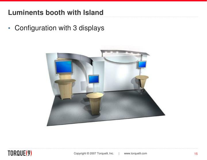 Luminents booth with Island
