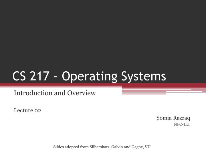 cs 217 operating systems n.