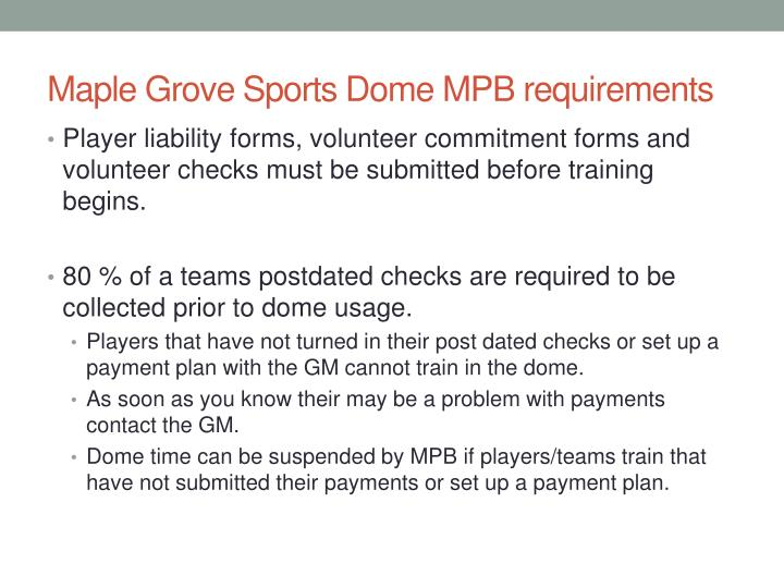 Maple Grove Sports Dome MPB requirements