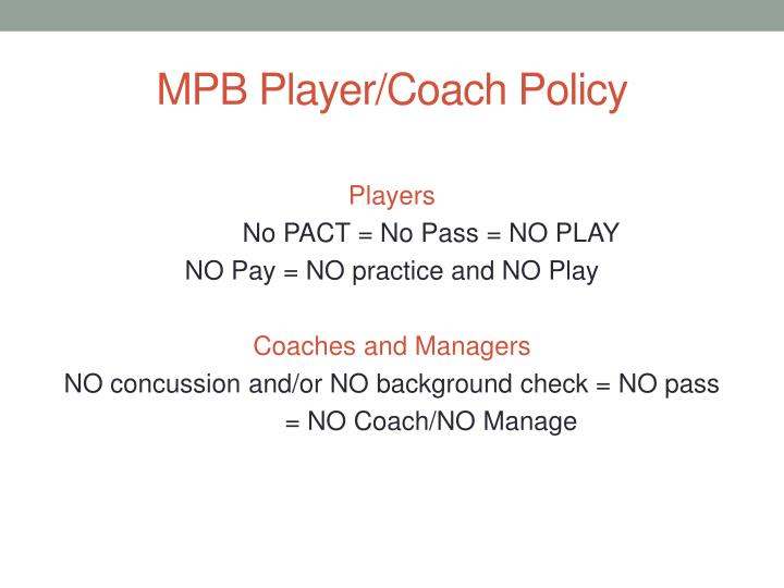 MPB Player/Coach Policy