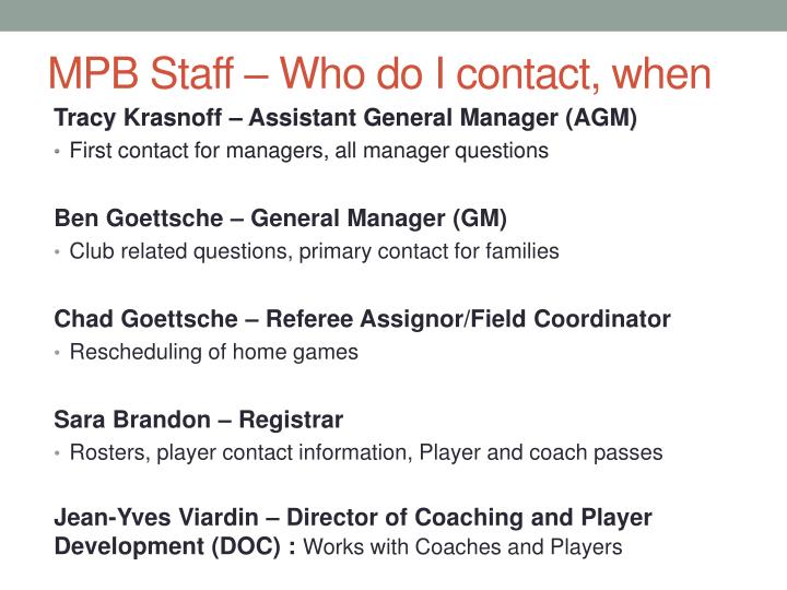 MPB Staff – Who do I contact, when