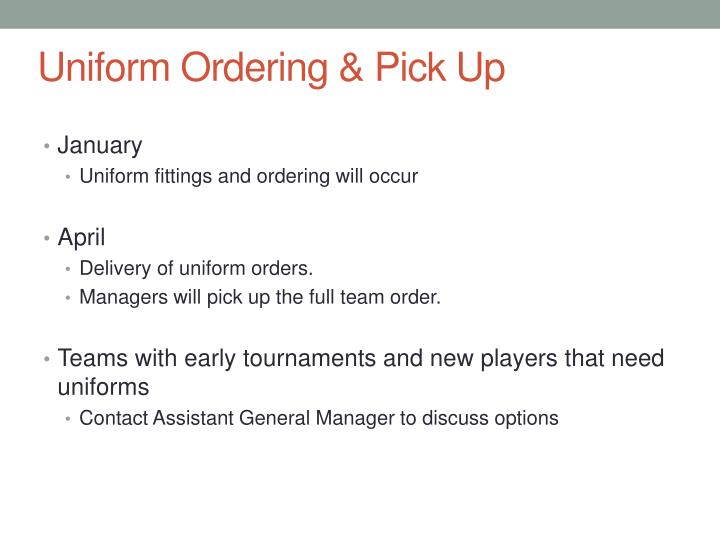 Uniform Ordering & Pick Up