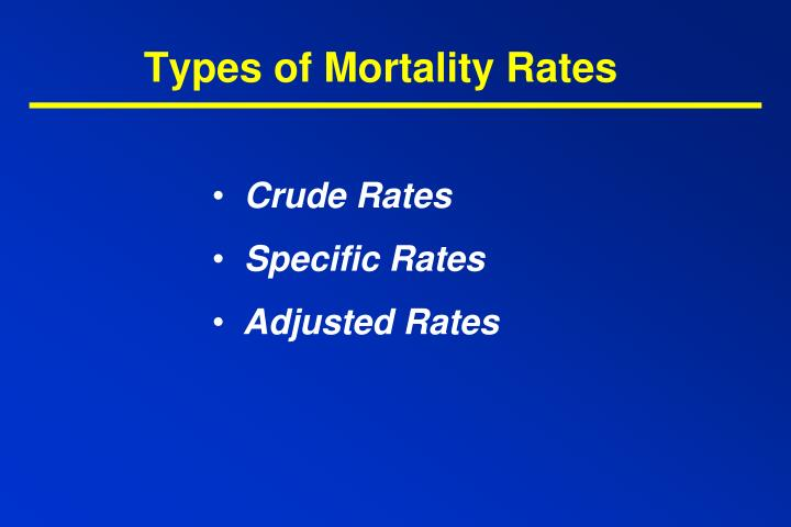 Types of mortality rates