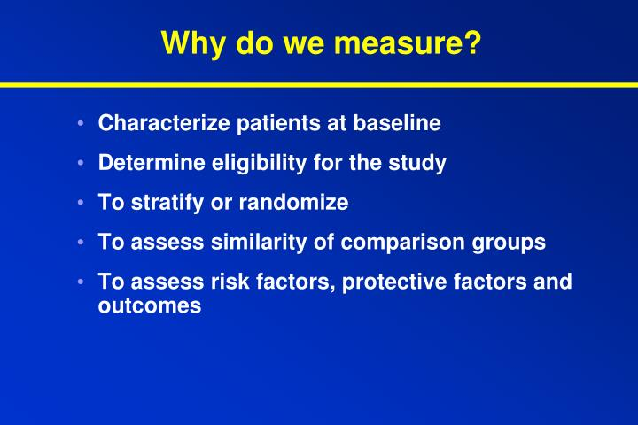 Why do we measure?