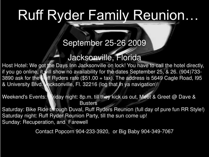 Ruff Ryder Family Reunion…
