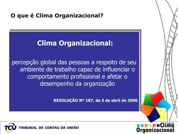 O que clima organizacional