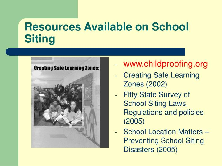 Resources Available on School Siting