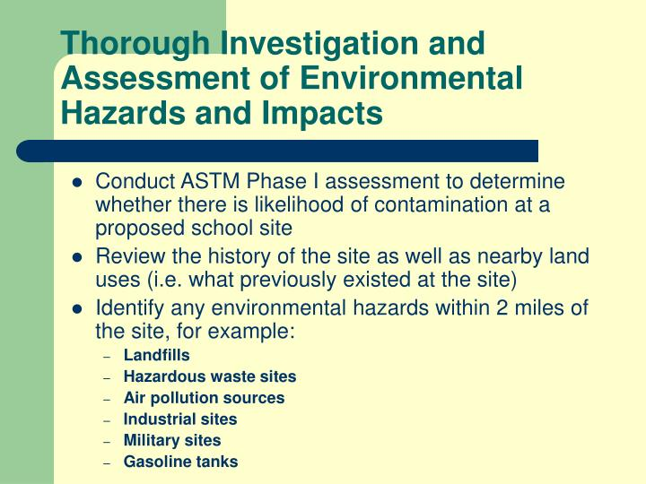 Thorough Investigation and Assessment of Environmental Hazards and Impacts