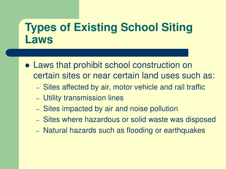 Types of Existing School Siting Laws