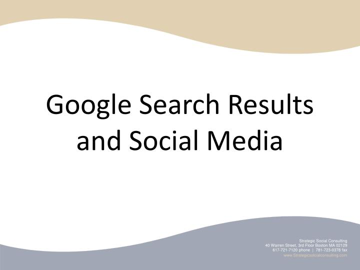 Google Search Results and Social Media
