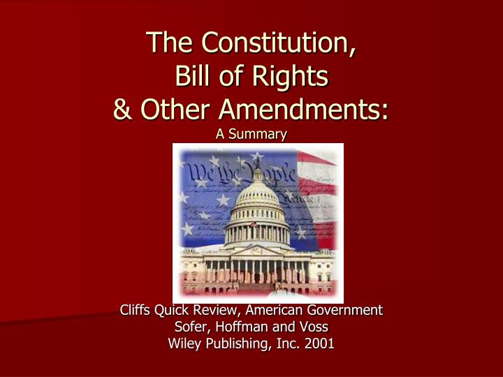 the constitution bill of rights other amendments a summary n.
