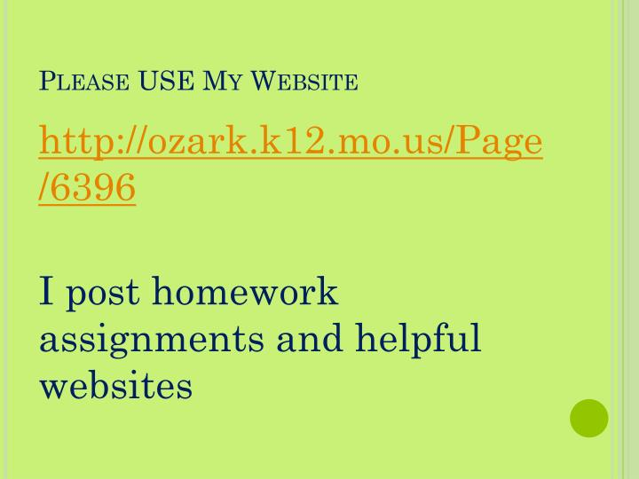 Please USE My Website