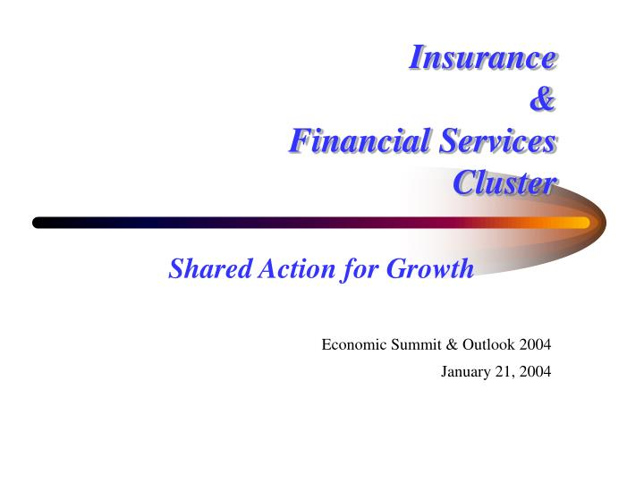 Insurance financial services cluster