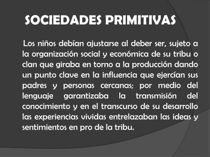 SOCIEDADES PRIMITIVAS