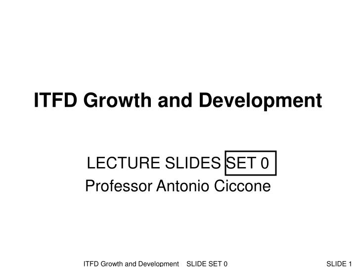 itfd growth and development n.