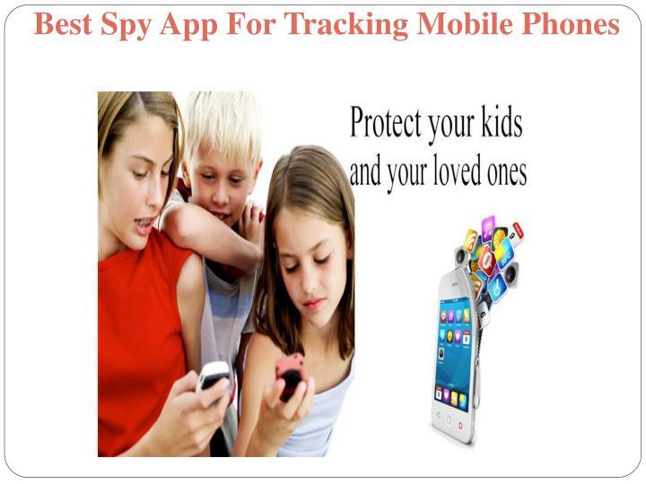 Best Spy App For Tracking Mobile Phones
