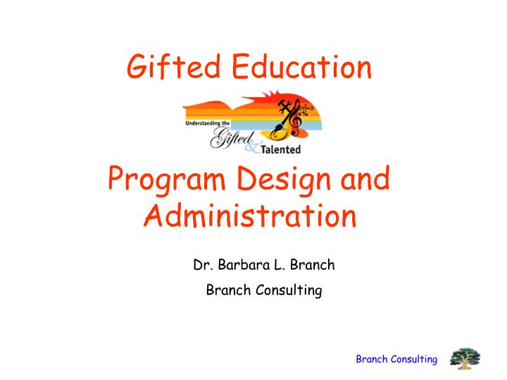 gifted education program design and administration n.