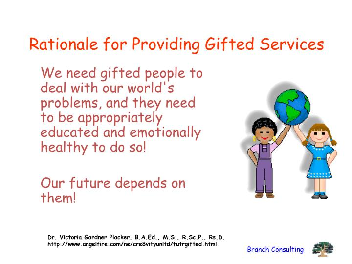 Rationale for Providing Gifted Services
