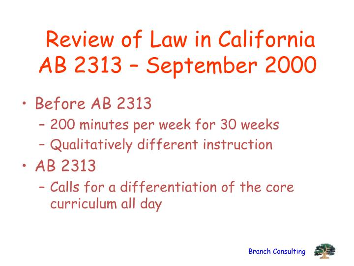 Review of Law in California