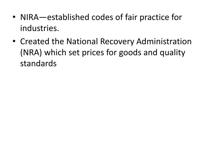 NIRA—established codes of fair practice for industries.