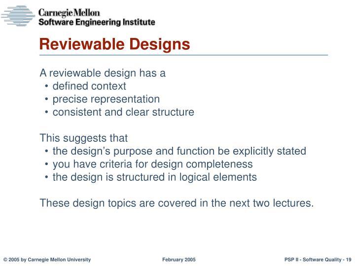 Reviewable Designs
