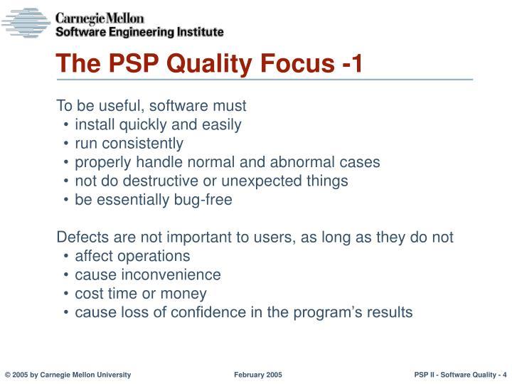 The PSP Quality Focus -1