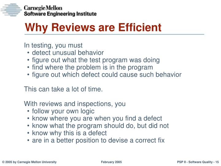 Why Reviews are Efficient