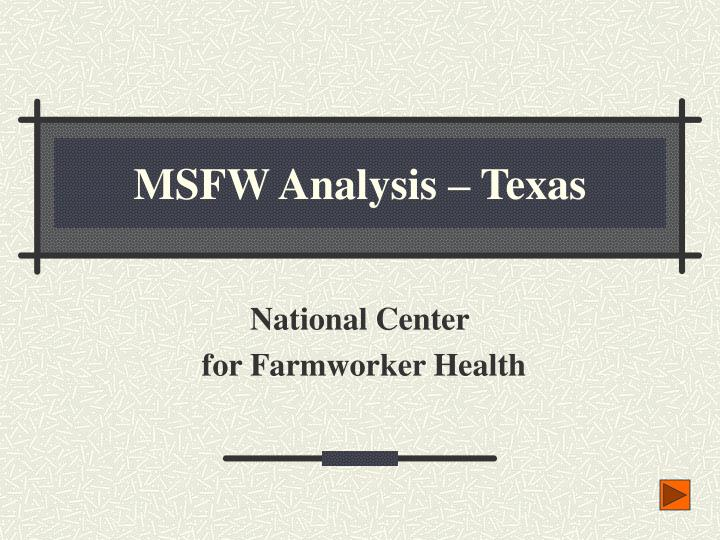 msfw analysis texas n.