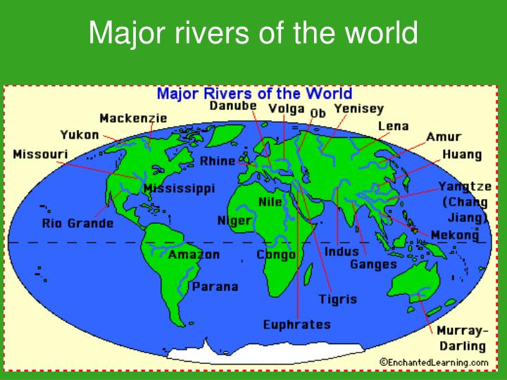 PPT Major Rivers Of The World PowerPoint Presentation ID - Most important rivers in the world