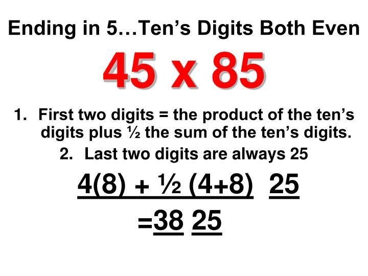 Ending in 5…Ten's Digits Both Even