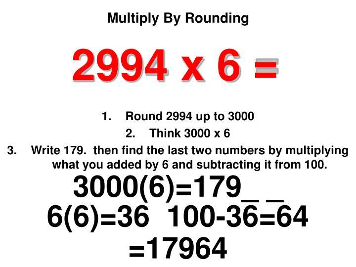 2994 x 6 =